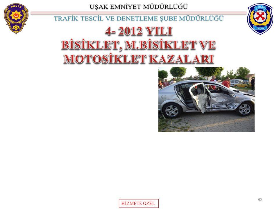 BİSİKLET, M.BİSİKLET VE MOTOSİKLET KAZALARI
