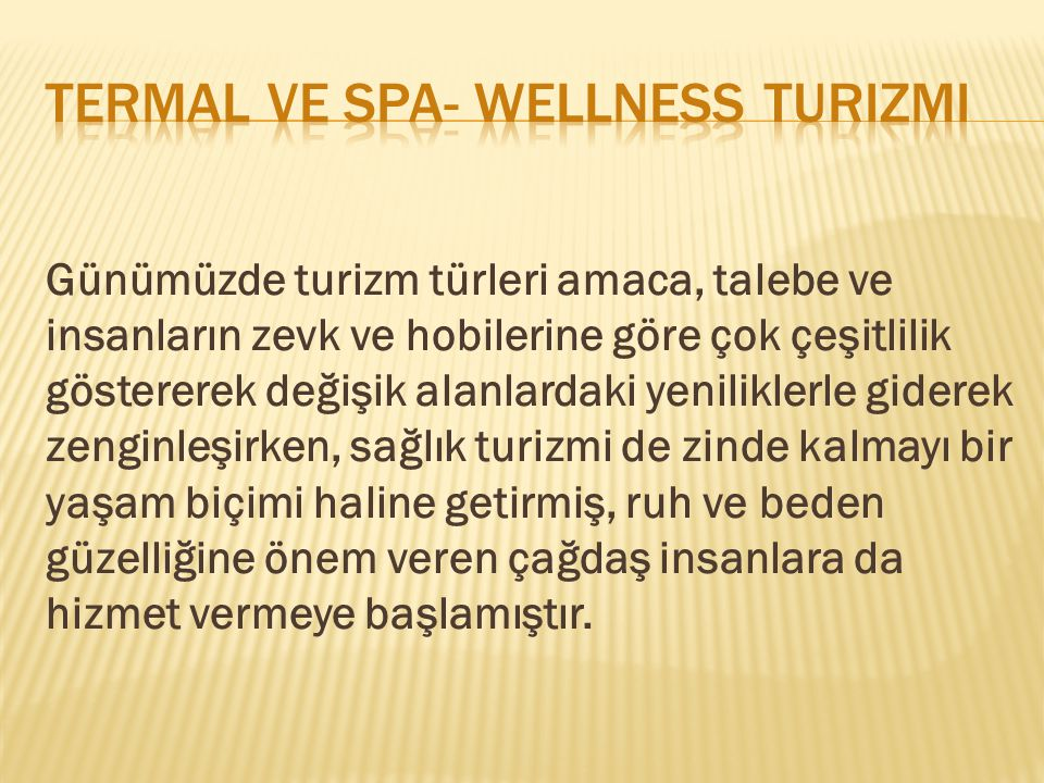 Termal ve spa- wellness turizmi
