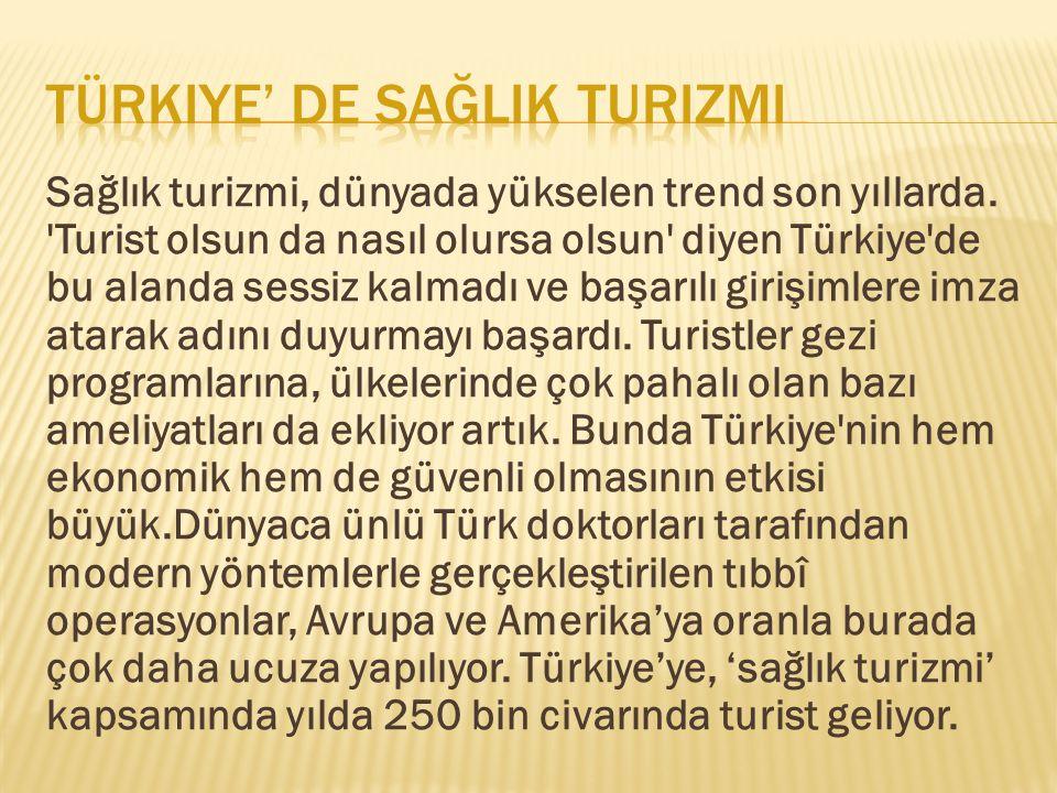 Türkiye' de sağlik turizmi
