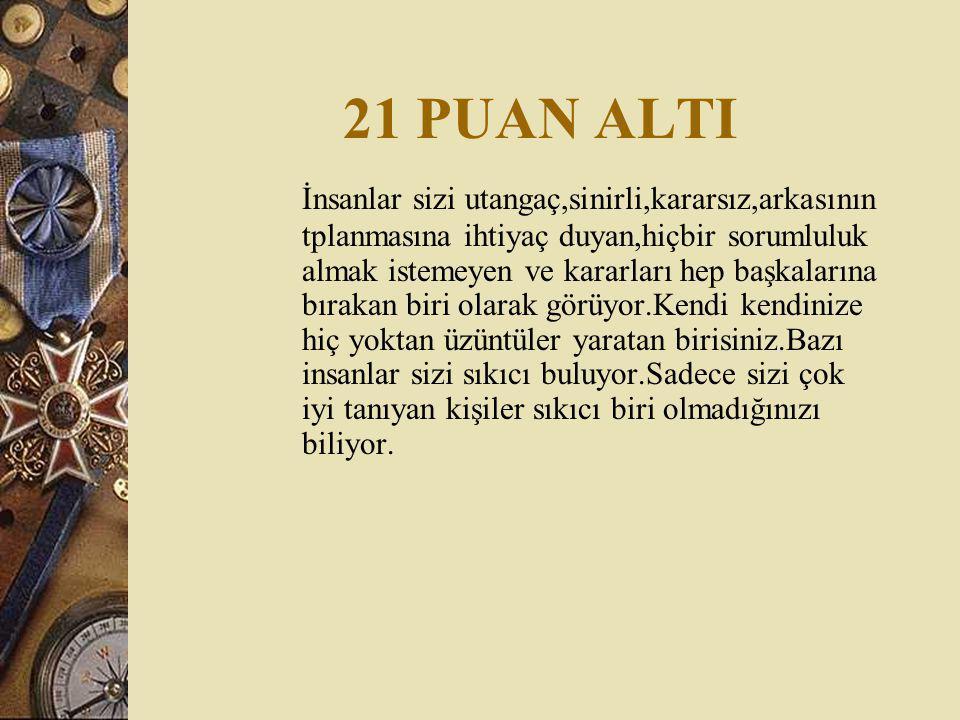 21 PUAN ALTI