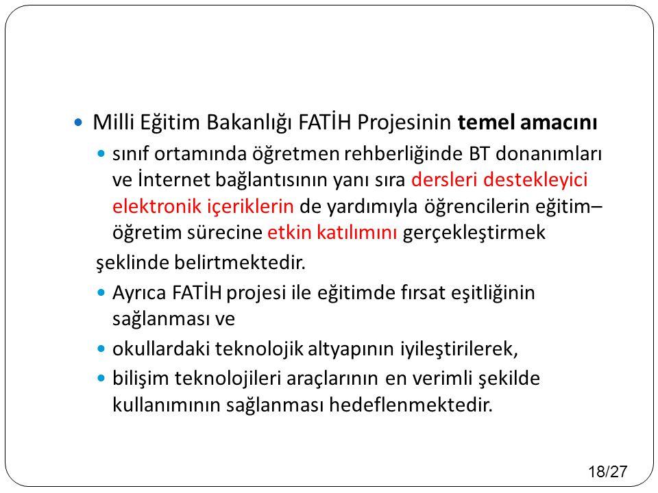 Milli Eğitim Bakanlığı FATİH Projesinin temel amacını