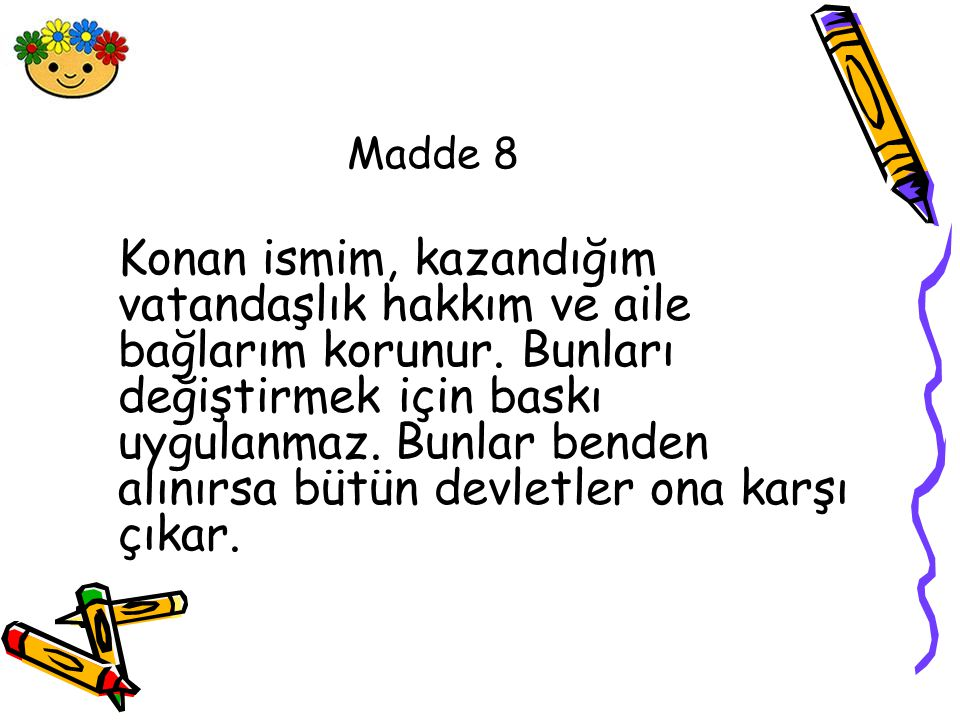 Madde 8