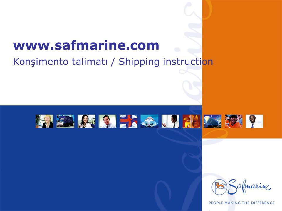 www.safmarine.com Konşimento talimatı / Shipping instruction