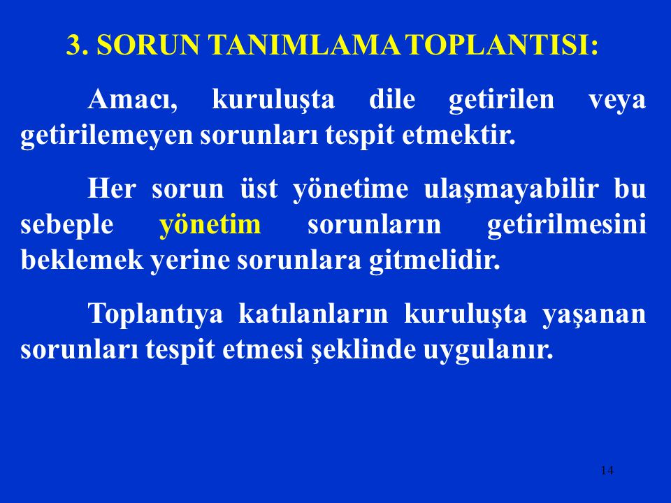 3. SORUN TANIMLAMA TOPLANTISI: