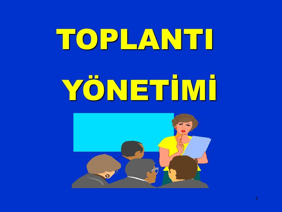 02.04.2017 TOPLANTI YÖNETİMİ