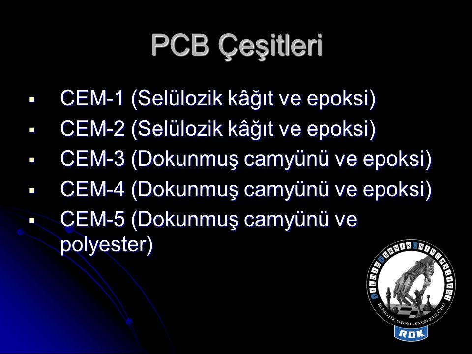 PCB Çeşitleri CEM-1 (Selülozik kâğıt ve epoksi)