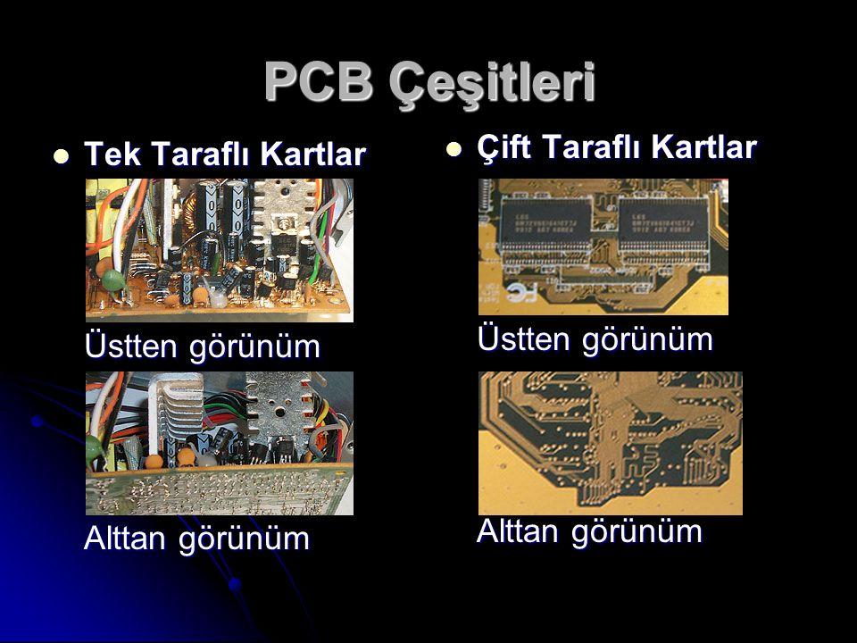 PCB Çeşitleri Çift Taraflı Kartlar Tek Taraflı Kartlar Üstten görünüm