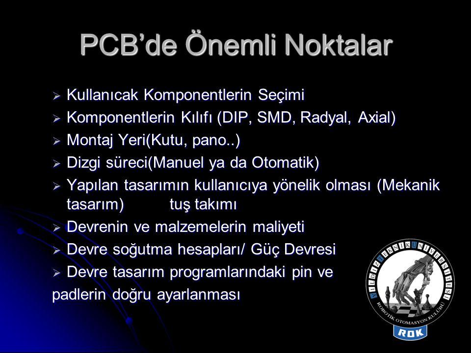PCB'de Önemli Noktalar