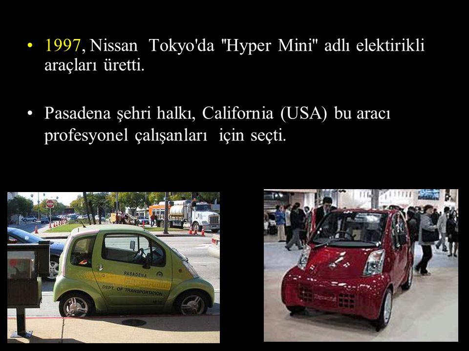 1997, Nissan Tokyo da Hyper Mini adlı elektirikli araçları üretti.