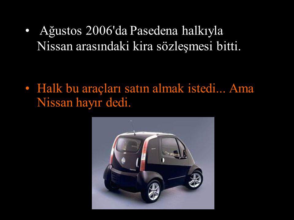Ağustos 2006 da Pasedena halkıyla Nissan arasındaki kira sözleşmesi bitti.