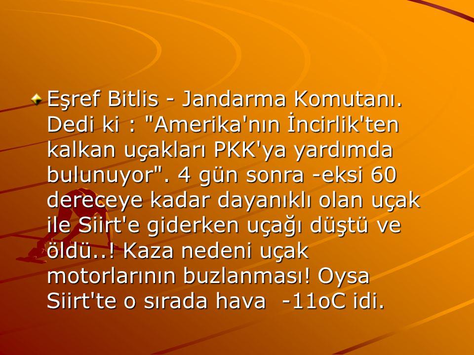 Eşref Bitlis - Jandarma Komutanı