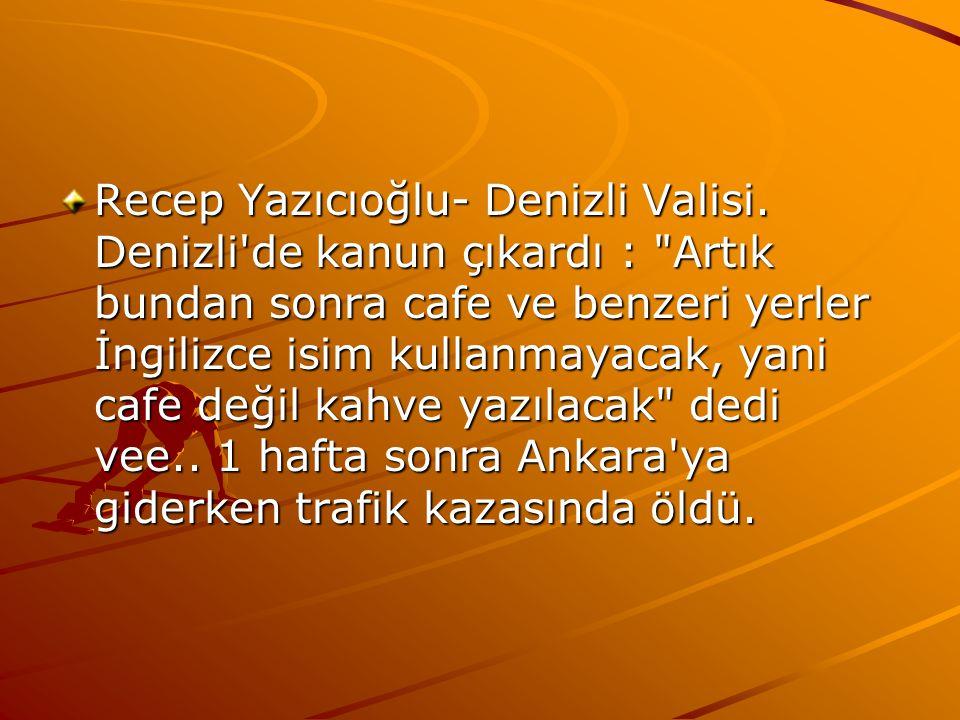 Recep Yazıcıoğlu- Denizli Valisi
