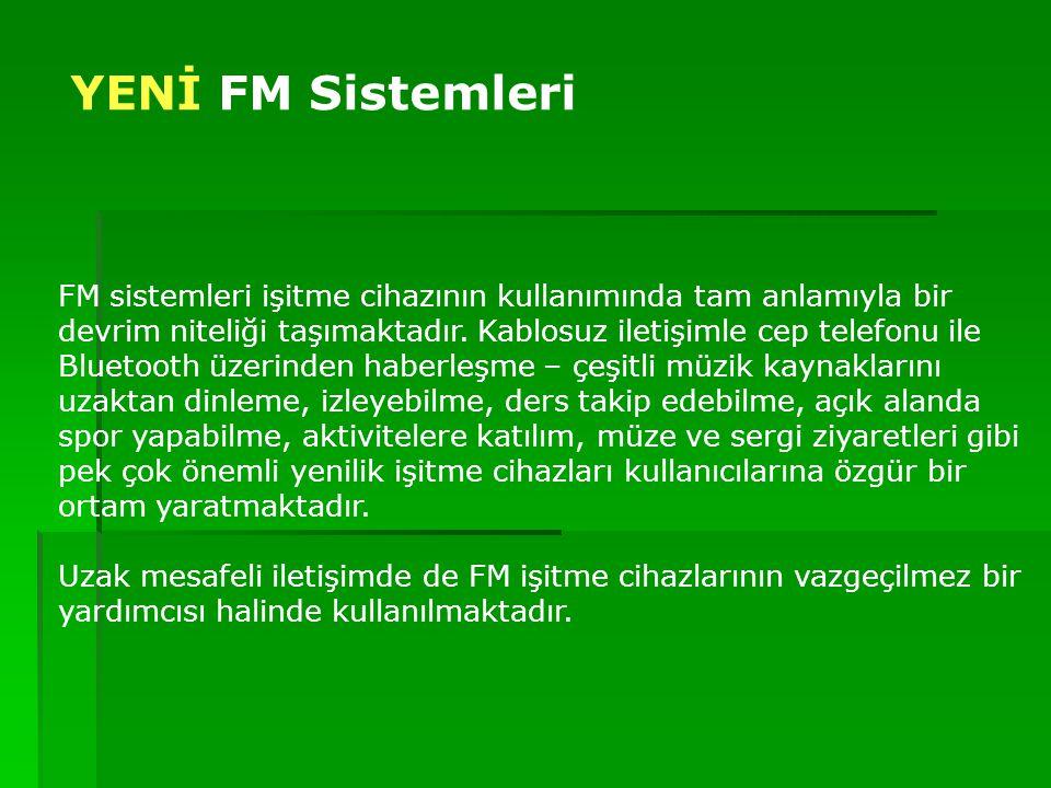 YENİ FM Sistemleri