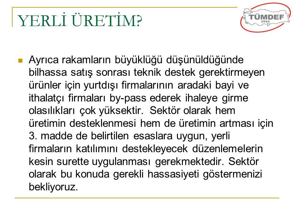 YERLİ ÜRETİM