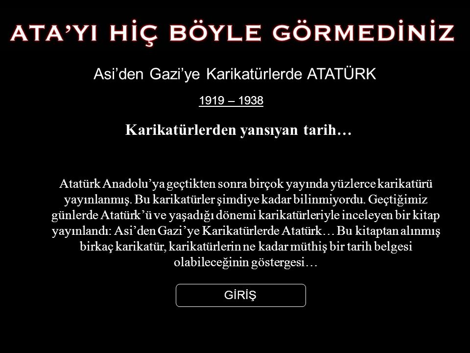 ATATÜRK'Ü HİÇ BÖYLE GÖRMEDİNİZ!