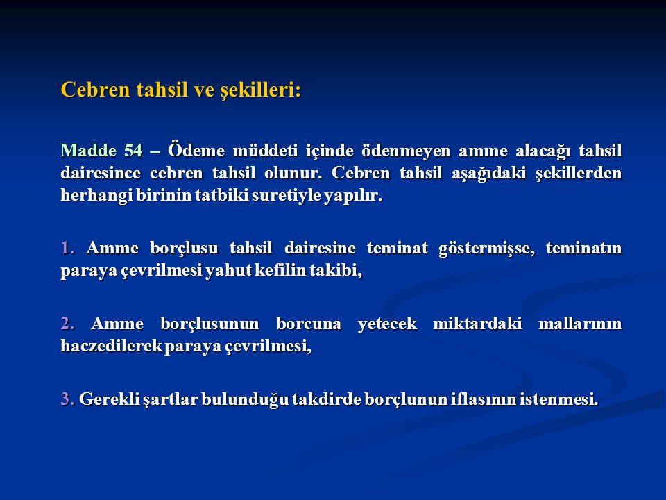 Cebren tahsil ve şekilleri: