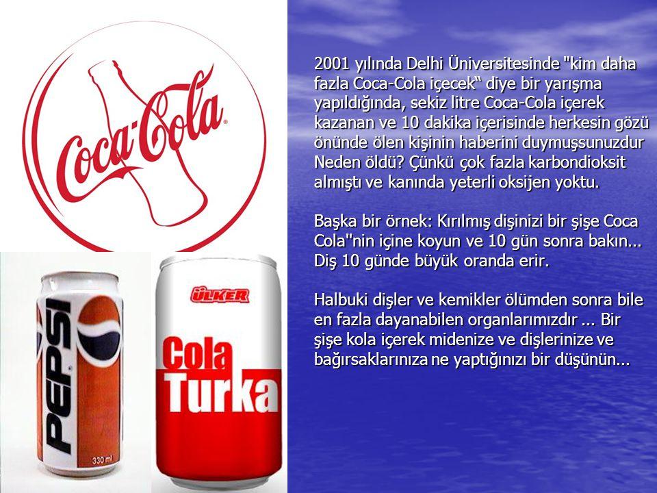 2001 yılında Delhi Üniversitesinde kim daha fazla Coca-Cola içecek diye bir yarışma yapıldığında, sekiz litre Coca-Cola içerek kazanan ve 10 dakika içerisinde herkesin gözü önünde ölen kişinin haberini duymuşsunuzdur Neden öldü.