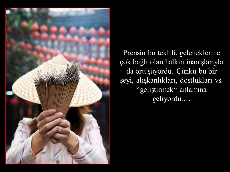 Prensin bu teklifi, geleneklerine çok bağlı olan halkın inanışlarıyla da örtüşüyordu.