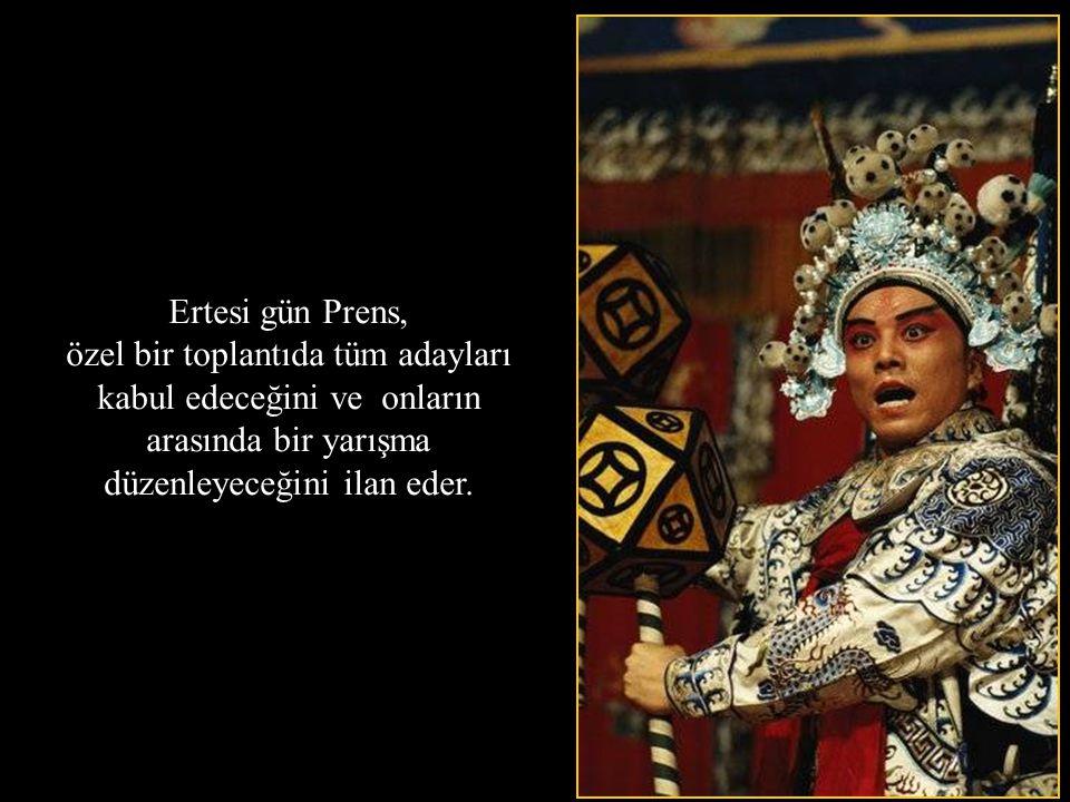 Ertesi gün Prens, özel bir toplantıda tüm adayları kabul edeceğini ve onların arasında bir yarışma düzenleyeceğini ilan eder.