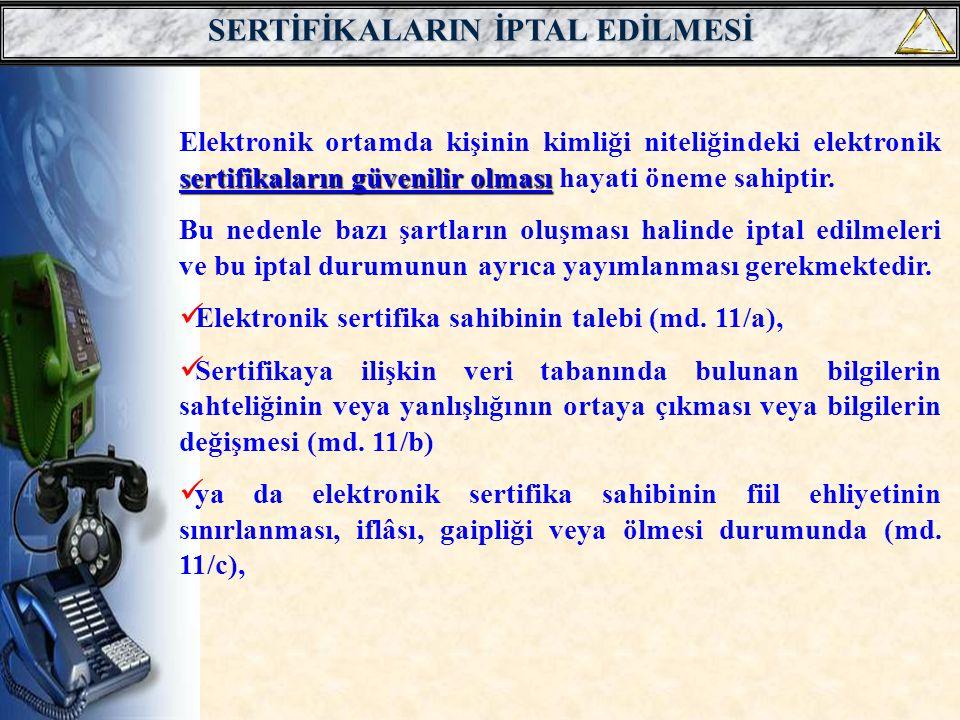 SERTİFİKALARIN İPTAL EDİLMESİ