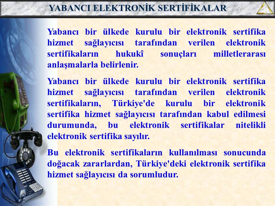 YABANCI ELEKTRONİK SERTİFİKALAR