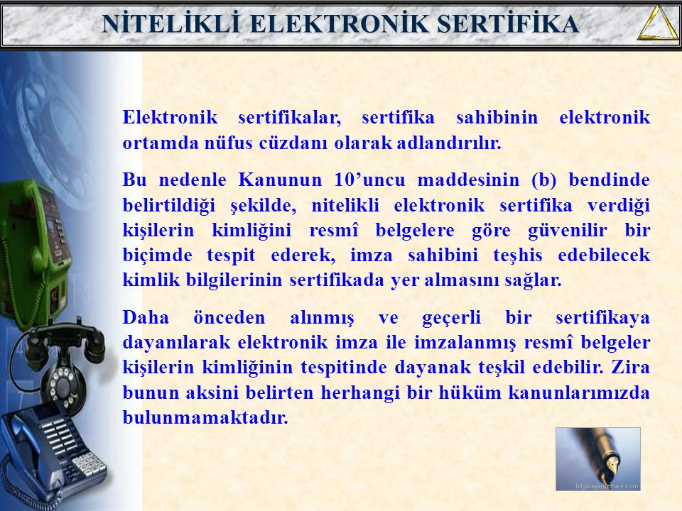 NİTELİKLİ ELEKTRONİK SERTİFİKA