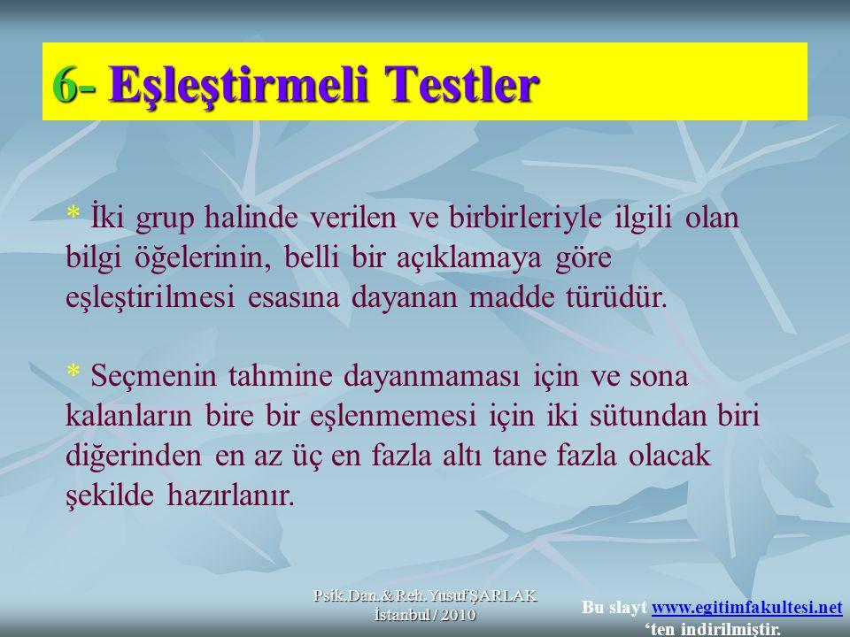 6- Eşleştirmeli Testler
