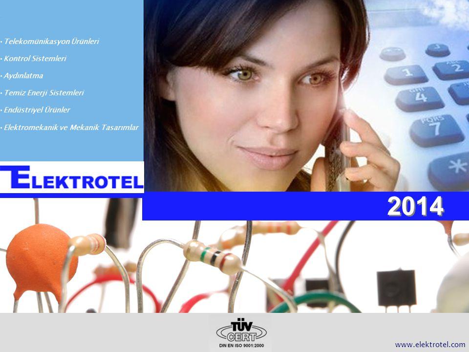 2014 Telekomünikasyon Ürünleri Kontrol Sistemleri Aydınlatma