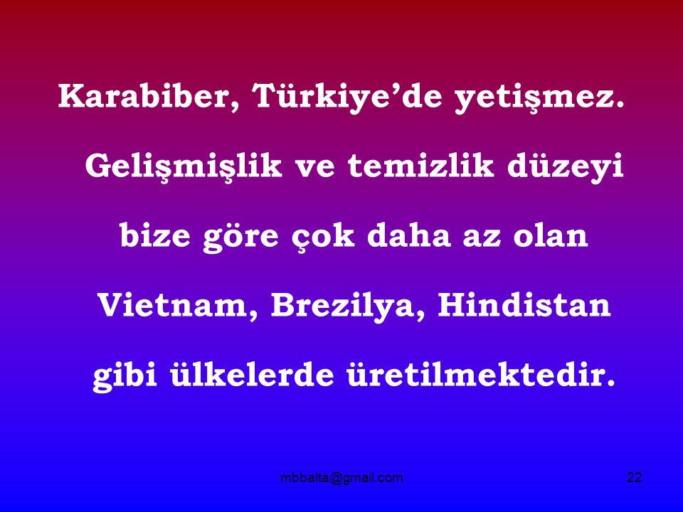 Karabiber, Türkiye'de yetişmez