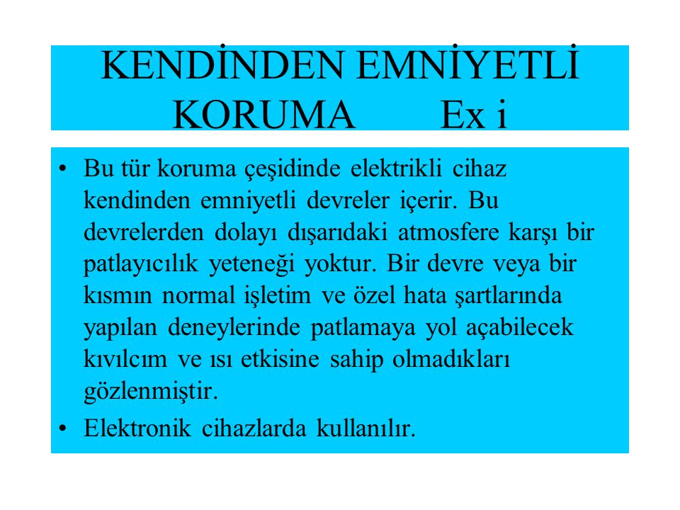 KENDİNDEN EMNİYETLİ KORUMA Ex i