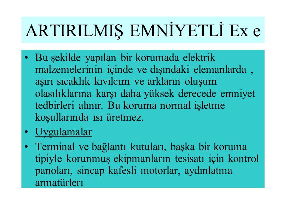 ARTIRILMIŞ EMNİYETLİ Ex e