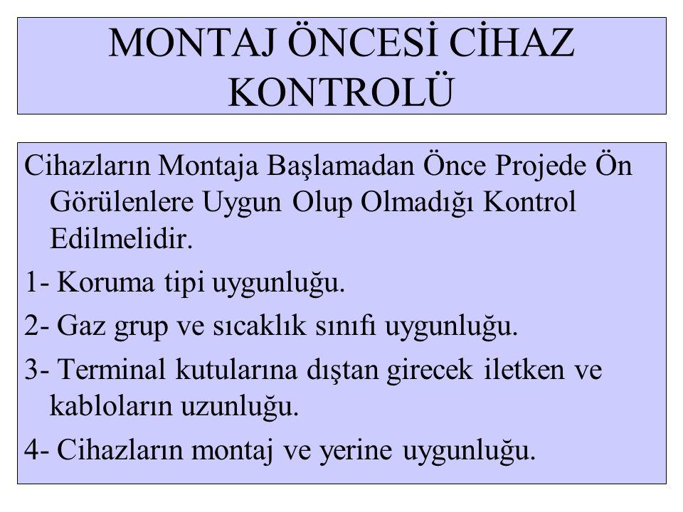 MONTAJ ÖNCESİ CİHAZ KONTROLÜ