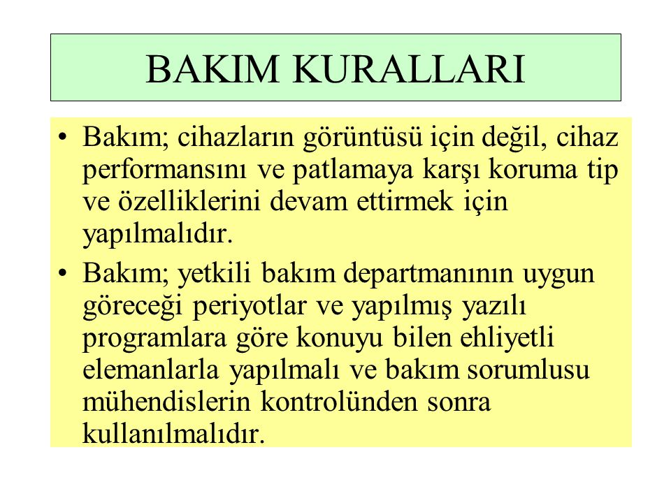 BAKIM KURALLARI
