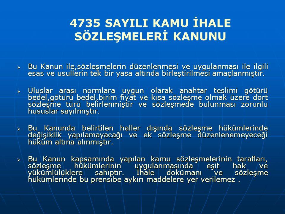 4735 SAYILI KAMU İHALE SÖZLEŞMELERİ KANUNU