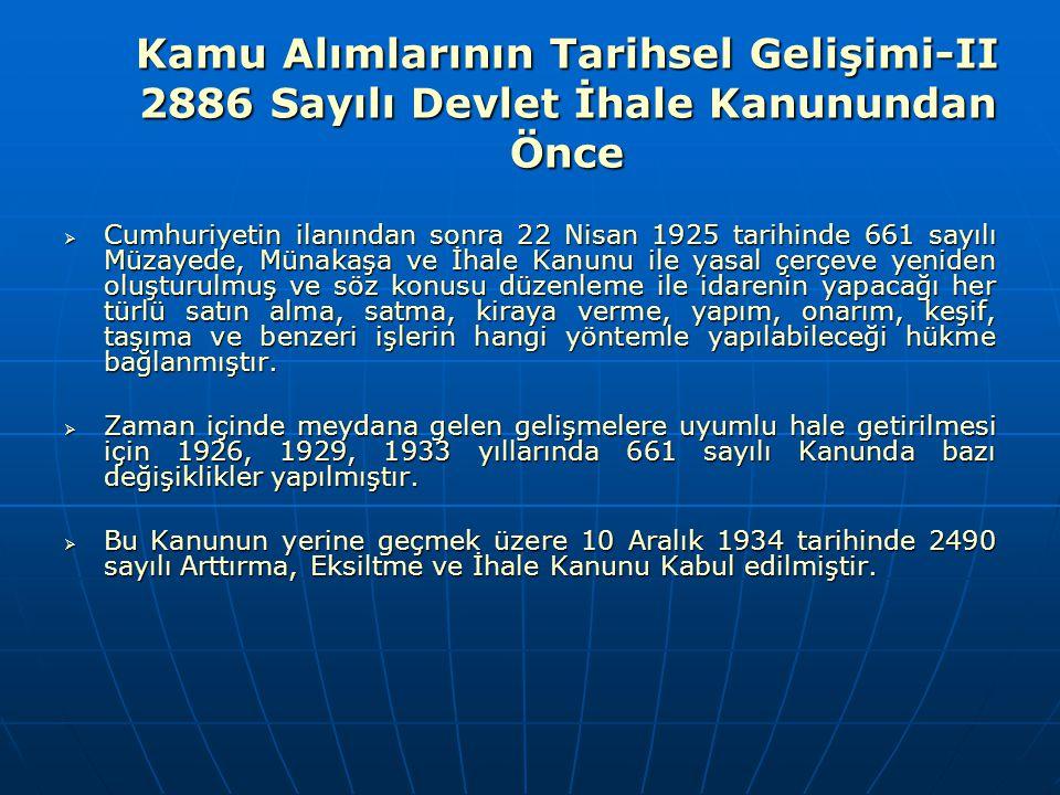 Kamu Alımlarının Tarihsel Gelişimi-II 2886 Sayılı Devlet İhale Kanunundan Önce