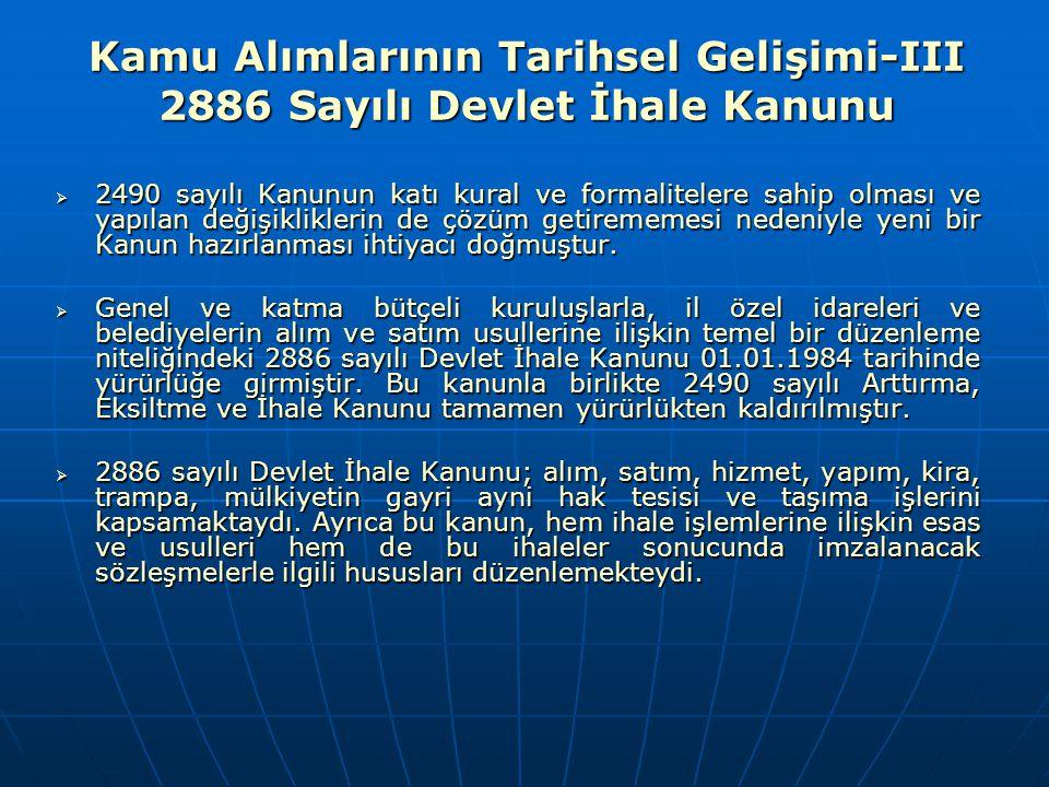 Kamu Alımlarının Tarihsel Gelişimi-III 2886 Sayılı Devlet İhale Kanunu