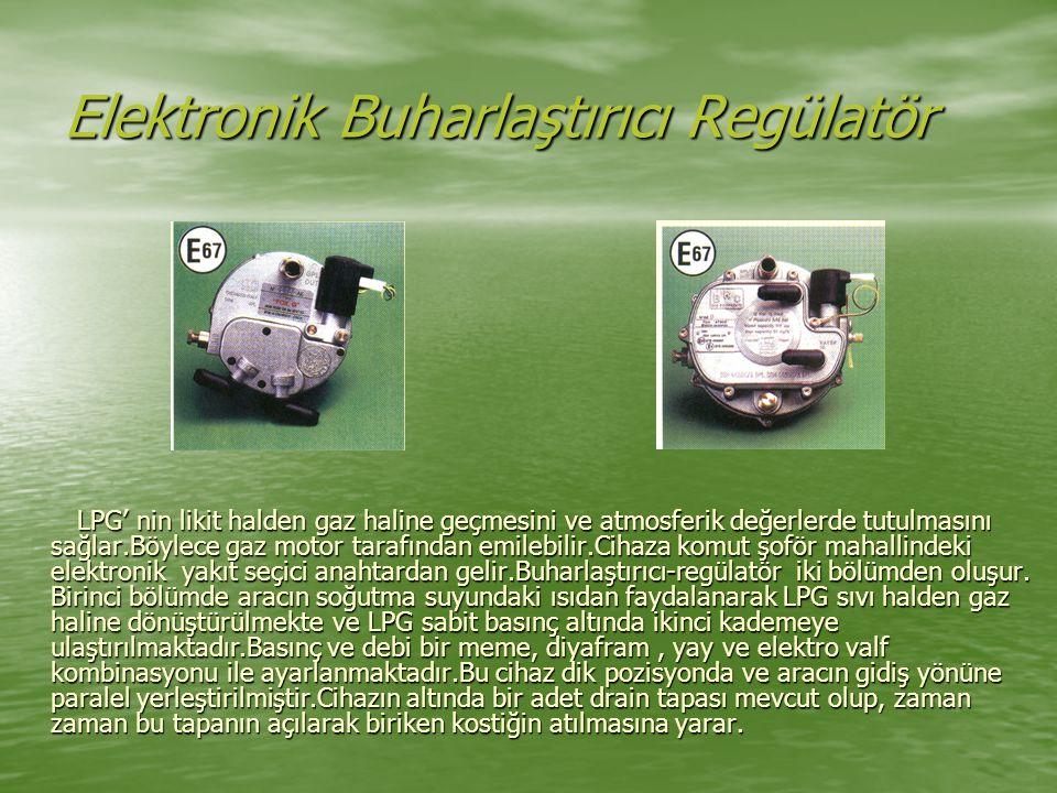 Elektronik Buharlaştırıcı Regülatör