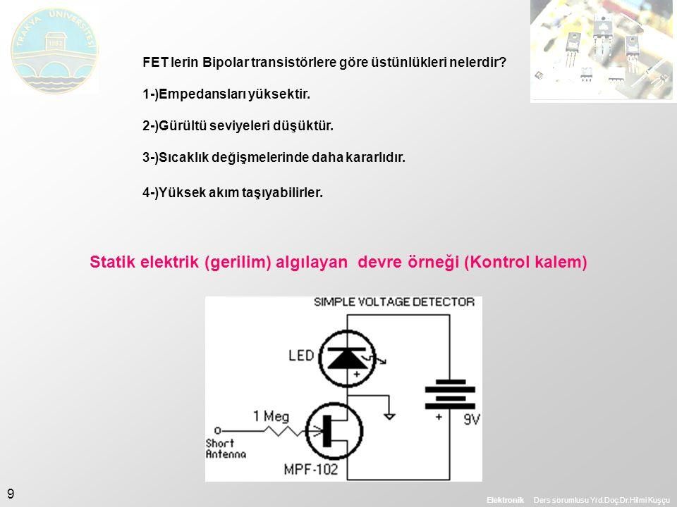 Statik elektrik (gerilim) algılayan devre örneği (Kontrol kalem)