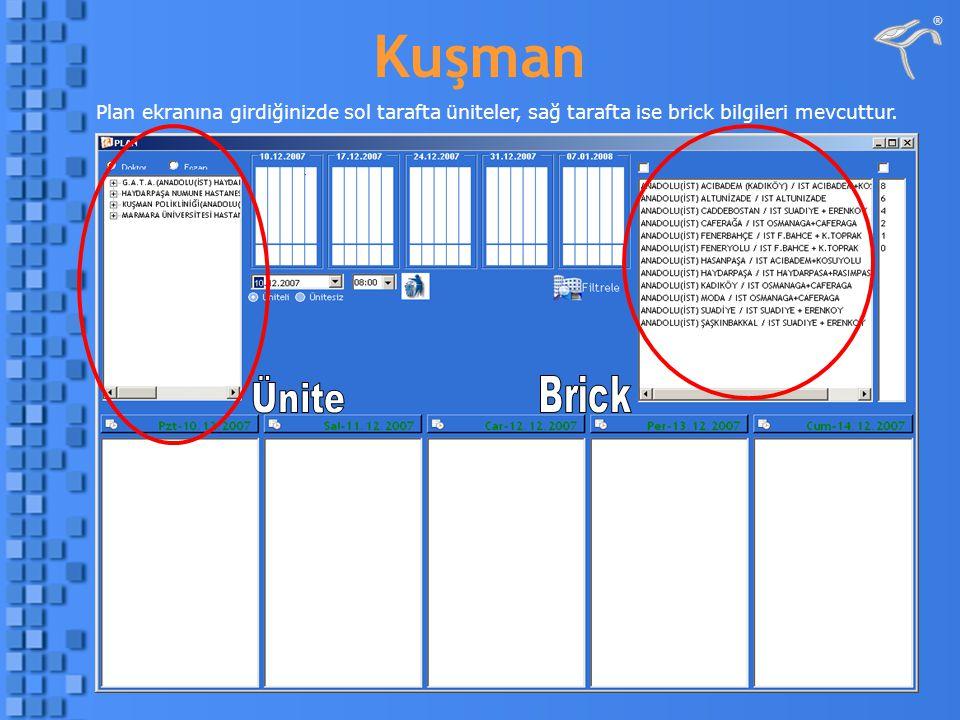 Plan ekranına girdiğinizde sol tarafta üniteler, sağ tarafta ise brick bilgileri mevcuttur.
