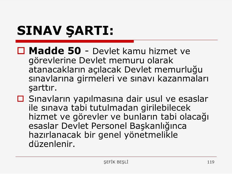 SINAV ŞARTI: