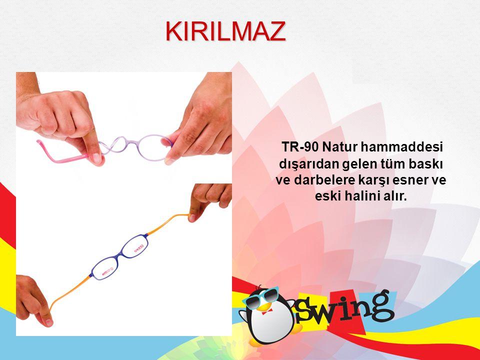 KIRILMAZ TR-90 Natur hammaddesi dışarıdan gelen tüm baskı ve darbelere karşı esner ve eski halini alır.