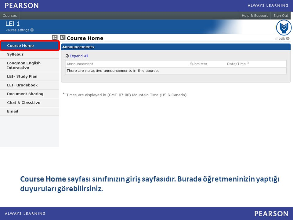 Course Home sayfası sınıfınızın giriş sayfasıdır