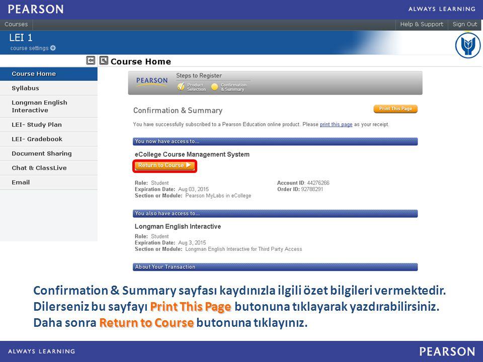 Confirmation & Summary sayfası kaydınızla ilgili özet bilgileri vermektedir.