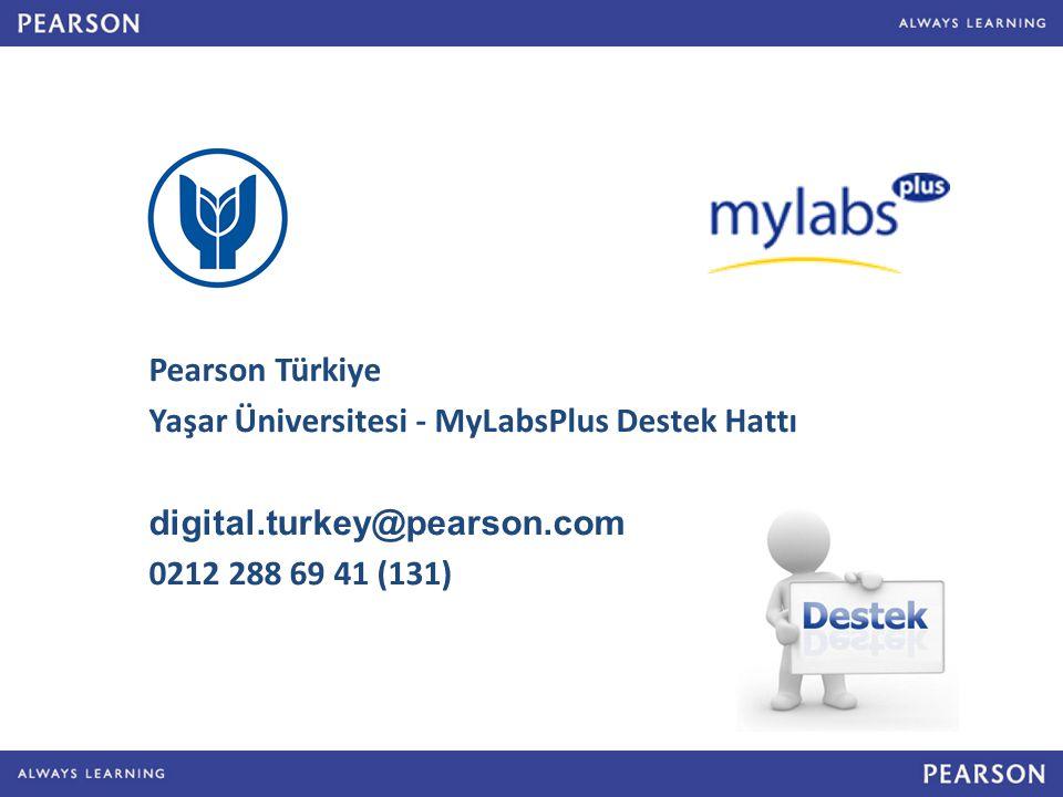 Pearson Türkiye Yaşar Üniversitesi - MyLabsPlus Destek Hattı.