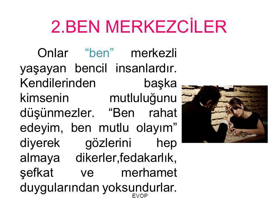 2.BEN MERKEZCİLER
