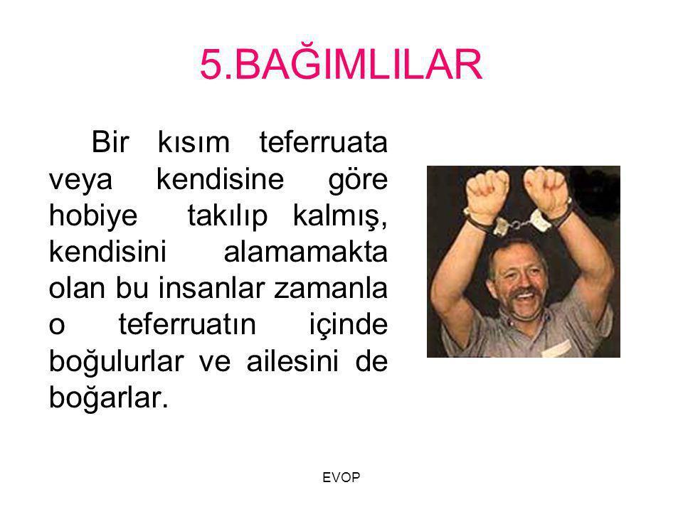 5.BAĞIMLILAR