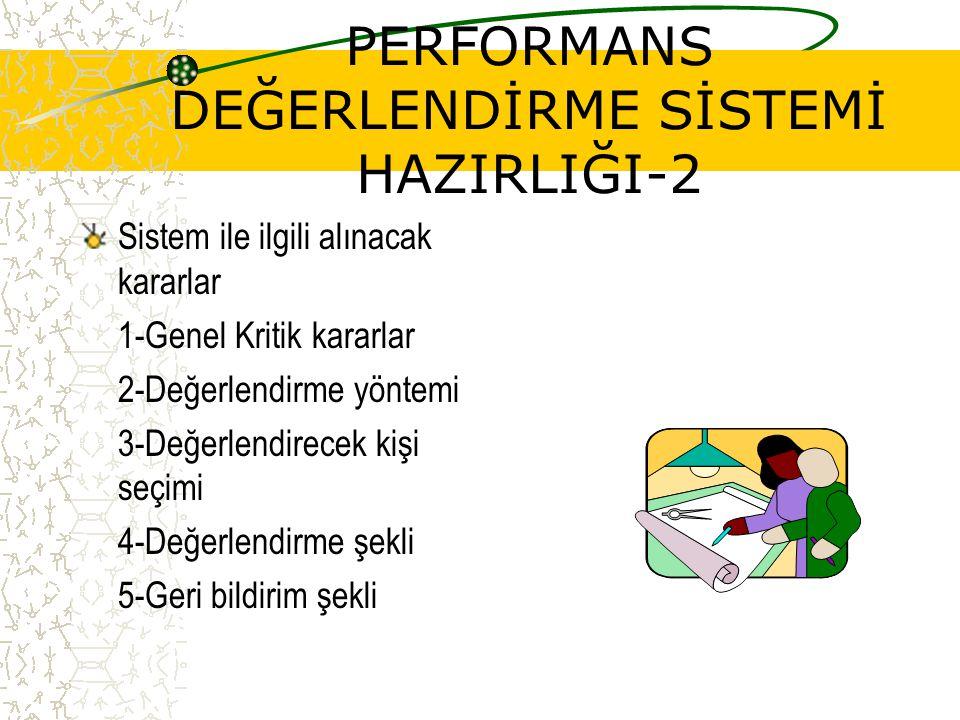 PERFORMANS DEĞERLENDİRME SİSTEMİ HAZIRLIĞI-2