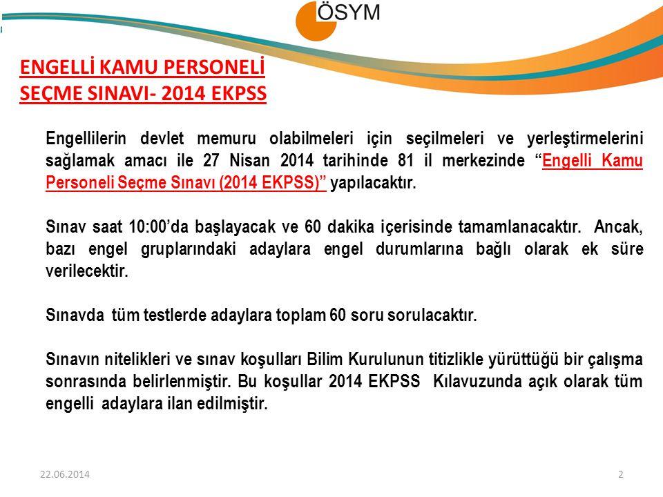 ENGELLİ KAMU PERSONELİ SEÇME SINAVI- 2014 EKPSS