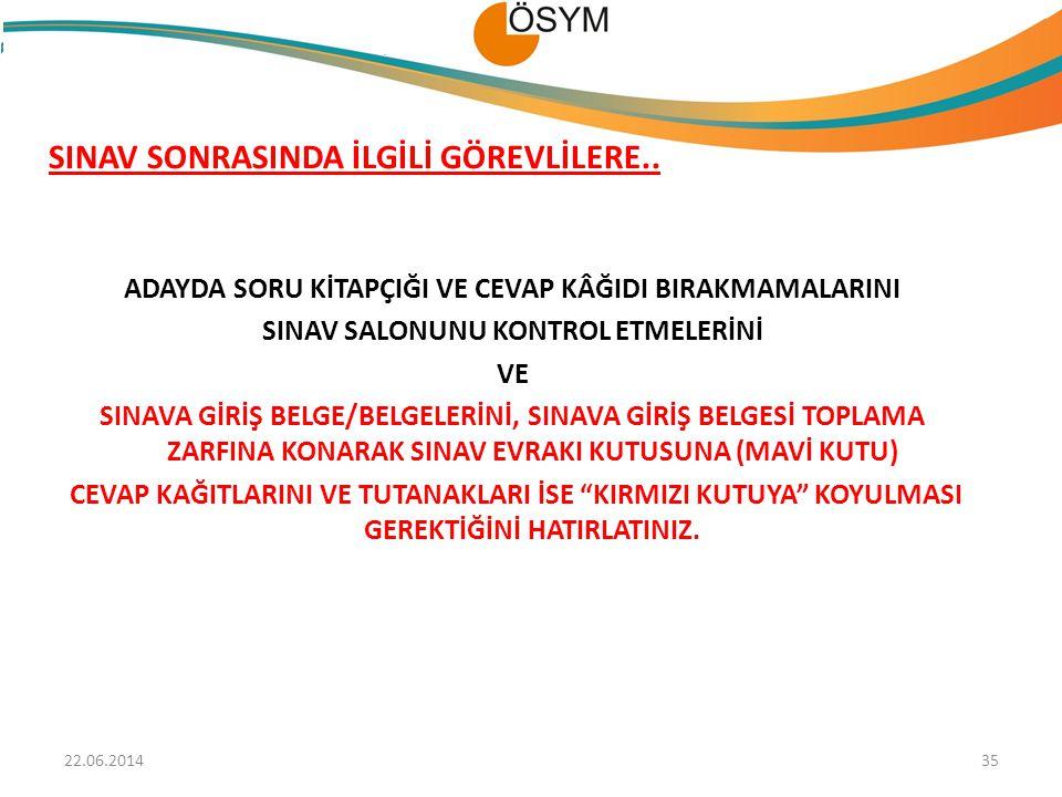 SINAV SONRASINDA İLGİLİ GÖREVLİLERE..