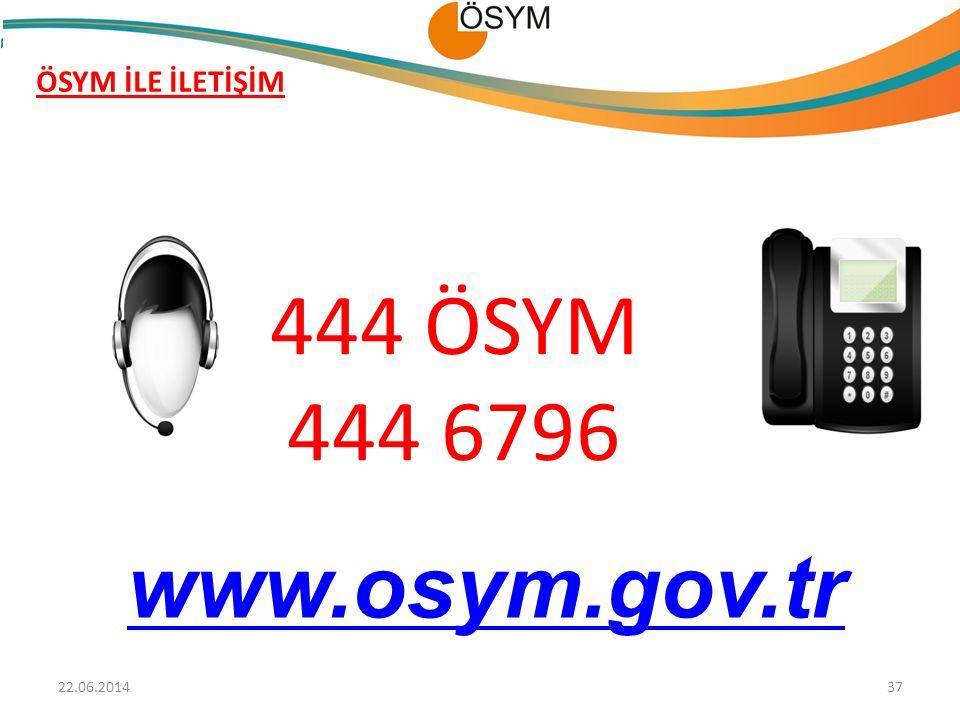 ÖSYM İLE İLETİŞİM 444 ÖSYM 444 6796 www.osym.gov.tr 02.04.2017